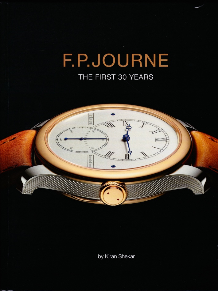 FP Journe The First 30 Years, FP Journe 30 Years, FP Journe book, Journe book, FP Journe Kiran Shekar