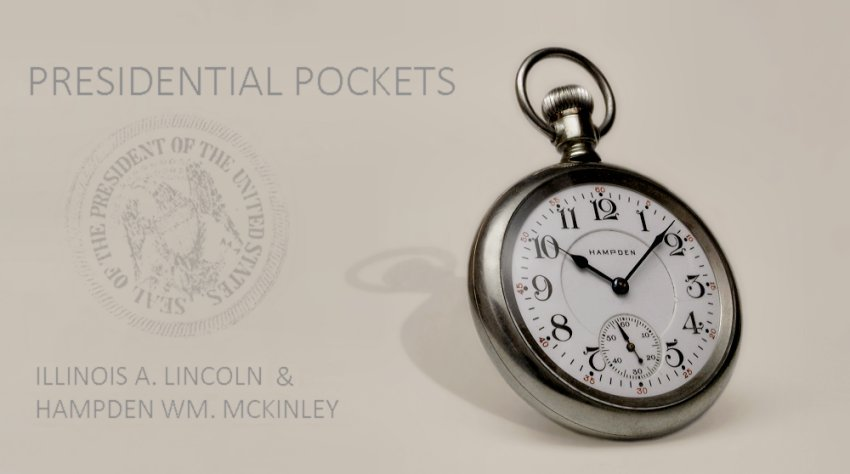 Illinois A. Lincoln, Hampden Wm. McKinley, Presidential Pockets, Illinois Lincoln, Hampden McKinley